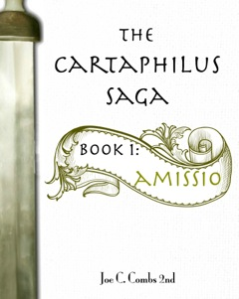 The Cartaphilus Saga: Amissio (Book #1)