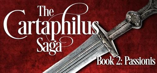 The Cartaphilus Saga Book #2 Passionis Release date 28 October 2016